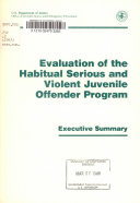 Evaluation of the Habitual Serious and Violent Juvenile Offender Program