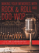 Making Your Memories with Rock   Roll and Doo Wop