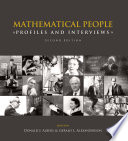 """""""Mathematical People: Profiles and Interviews"""" by Donald Albers, Gerald L. Alexanderson"""