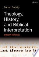 Theology History And Biblical Interpretation