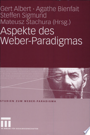 Download Aspekte des Weber-Paradigmas Free Books - Read Books