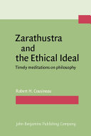 Zarathustra and the Ethical Ideal