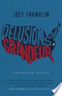 Delusions of Grandeur Book PDF