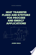 Heat Transfer Fluids And Systems For Process And Energy Applications Book PDF