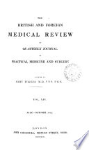 The British And Foreign Medical Review Or Quarterly Journal Of Practical Medicine And Surgery Vol Xiv July October 1842