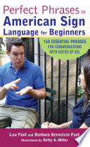 Perfect Phrases in American Sign Language for Beginners Book