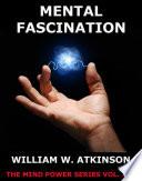 Mental Fascination