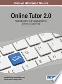 Online Tutor 2 0  Methodologies and Case Studies for Successful Learning