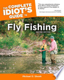 The Complete Idiot S Guide To Fly Fishing 2nd Edition