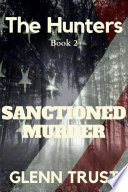 Sanctioned Murder