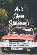 Auto Claim Statements