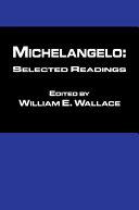 Michaelangelo  Selected Readings