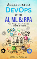 Accelerated DevOps with AI  ML   RPA