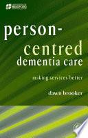 Person Centred Dementia Care Book PDF