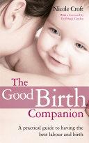 The Good Birth Companion