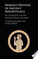 Women's Writing of Ancient Mesopotamia