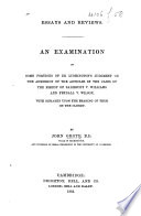 Essays and Reviews  An examination of some portions of Dr  Lushington s judgment on the admission of the Articles in the cases of the Bishop of Salisbury v  Williams and Fendall v  Wilson  etc