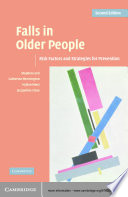 """Falls in Older People: Risk Factors and Strategies for Prevention"" by Stephen R. Lord, Catherine Sherrington, Hylton B. Menz, Jacqueline C. T. Close"