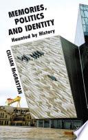 Memory Politics And Identity
