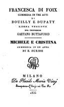 Francesca di Foix. Commedia in 3 atti. Libera versione di Gaetano Buttafuoco