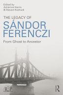 Pdf The Legacy of Sandor Ferenczi Telecharger