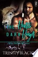 The Heart s Dark Hunger Part One