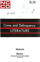 Crime and Delinquency Literature