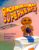Gingerbread Man Superhero  Book