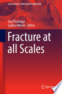 Fracture at all Scales