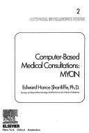 Computer based Medical Consultations  MYCIN Book