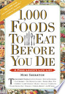1,000 Foods To Eat Before You Die