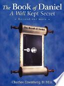 The Book of Daniel- A Well Kept Secret