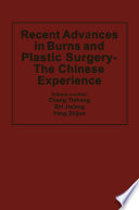 Recent Advances in Burns and Plastic Surgery — The Chinese Experience