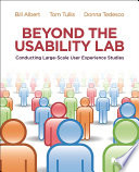 Beyond the Usability Lab Book