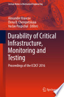 Durability of Critical Infrastructure  Monitoring and Testing