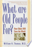 What are Old People For  Book