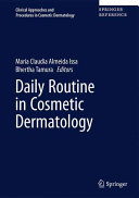 Daily Routine in Cosmetic Dermatology