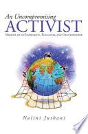 An Uncompromising Activist