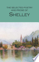 The Selected Poetry   Prose of Shelley