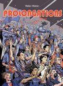 Prolongations - Tome 1 - Passion
