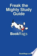 Freak the Mighty Study Guide