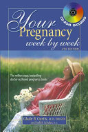 Your Pregnancy Week By Week 4th Edition Book