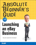 Absolute Beginner's Guide to Launching an eBay Business Pdf/ePub eBook