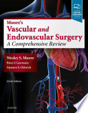 Moore s Vascular and Endovascular Surgery E Book Book