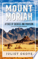 Mount Moriah  A Place Of Sacrifice and Provision