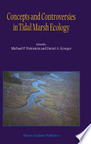 Concepts And Controversies In Tidal Marsh Ecology Book PDF