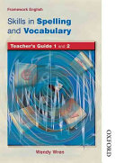 Skills in Spelling and Vocabulary