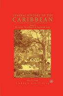 General History of the Caribbean UNESCO Vol 2 Pdf/ePub eBook