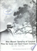Mist Blower Spraying of Longleaf Pine for Cone and Seed Insect Control