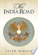 Read Online The India Road For Free
